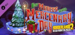 Borderlands 2: Headhunter 3: Mercenary Day – DLC ab Sofort erhältlich