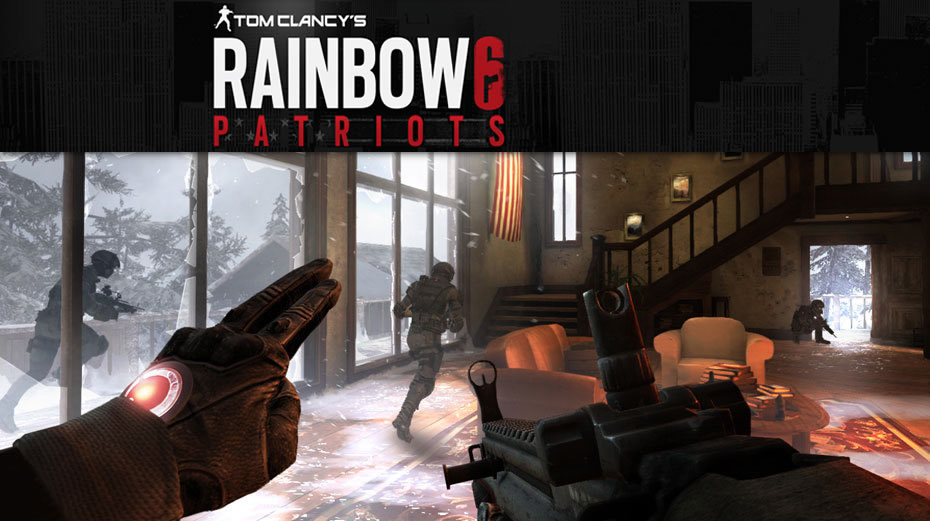 TOM CLANCY'S RAINBOW 6: PATRIOTS – Preview