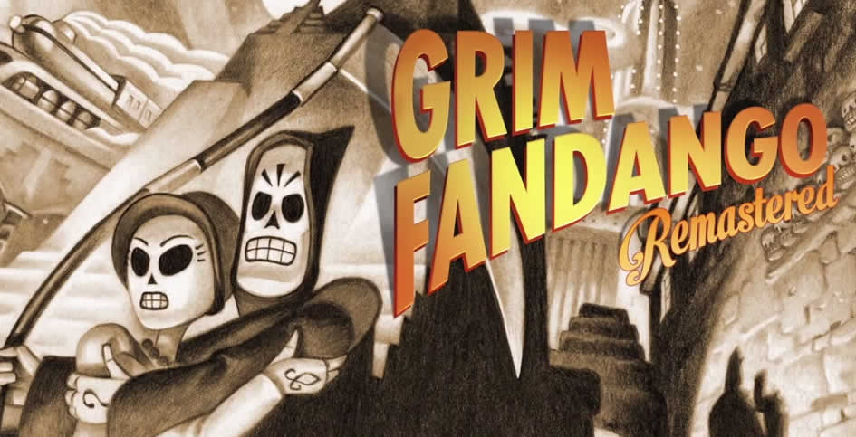 Grim Fandango Remastered – Komplettlösung Walkthrough
