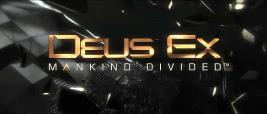 DEUS EX: MANKIND DIVIDED – Square Enix Ankündigung