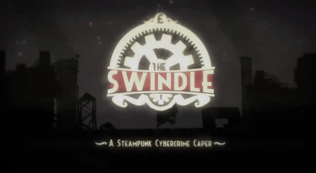 The Swindle – Trophäen Trophies Leitfaden