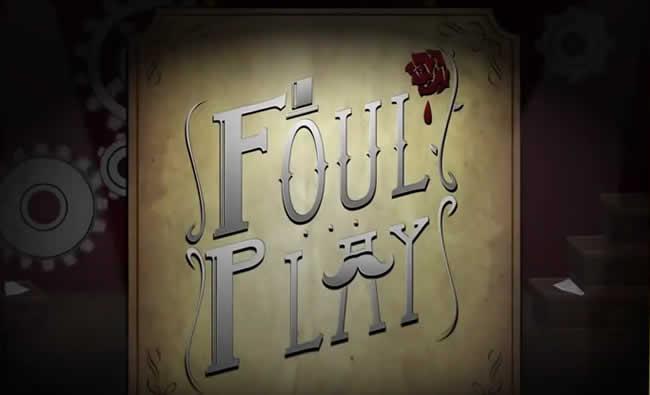 Foul Play – Trophäen Trophies Leitfaden