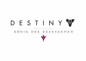 destiny könig der besessenen