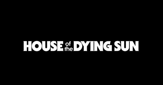 House of the Dying Sun: Trainer Download +3 V1.00
