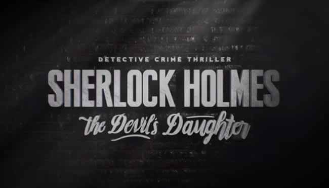 Sherlock Holmes: The Devil's Daughter – Es steht in den Sternen