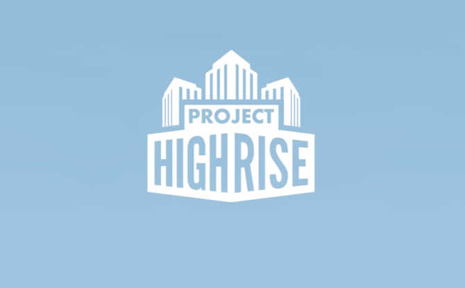 Project Highrise: Steam Trainer +6