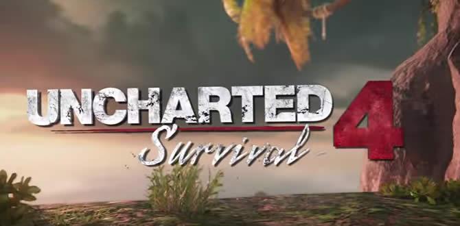 Uncharted 4: A Thief's End – Survival-DLC ab sofort verfügbar