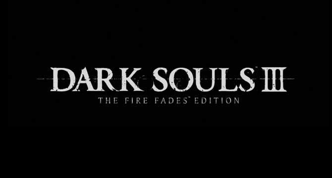 Dark Souls 3: The Fire Fades Edition – Trailer