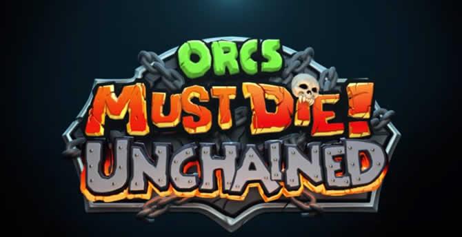 Orcs Must Die! Unchained – Trophäen Trophies Leitfaden