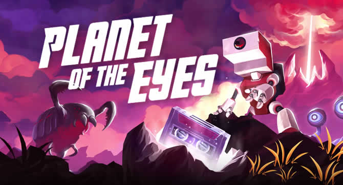 Planet of the Eyes – Trophäen Trophies Leitfaden