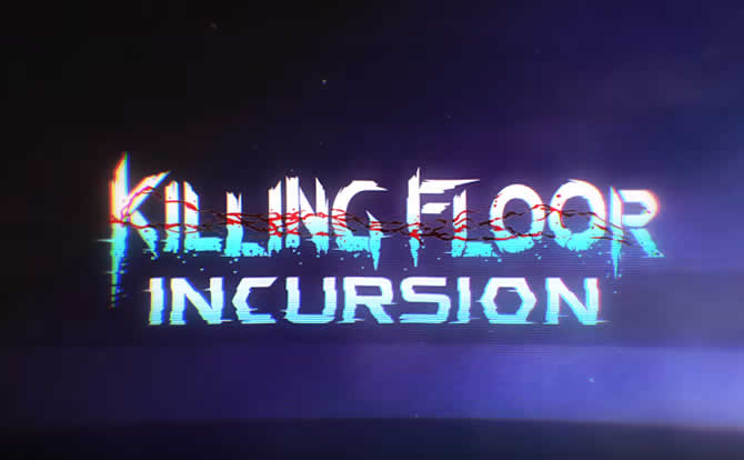 Killing Floor: Incursion – Erfolge Achievements Leitfaden