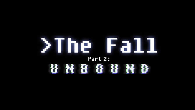 The Fall Part 2: Unbound – Trophäen Trophies  …