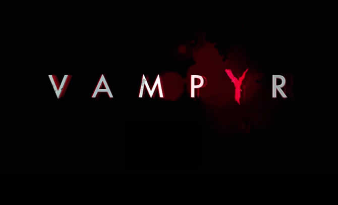 Vampyr – Trainer +6 Download V1.00