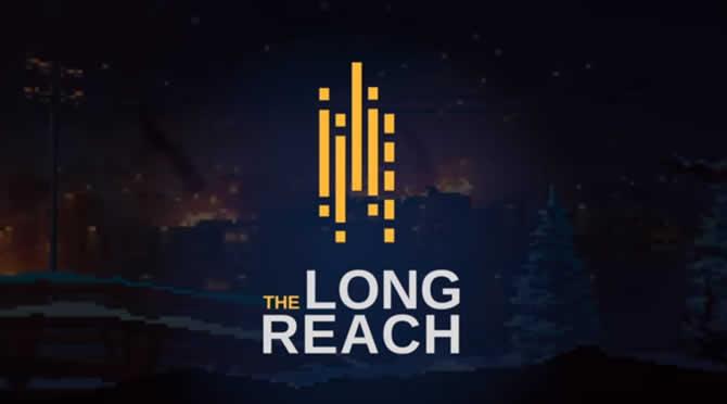 The Long Reach – Erfolge Achievements Leitfaden