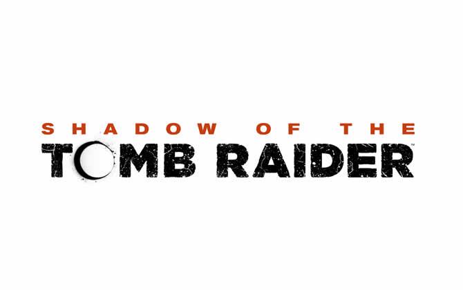 Shadow of the Tomb Raider – Release Termin und Trailer