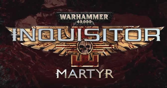 Warhammer 40000: Inquisitor Martyr – Trophäen Trophies Leitfaden