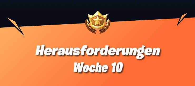 Fortnite Woche 10 Alle Herausforderungen Der Season 4