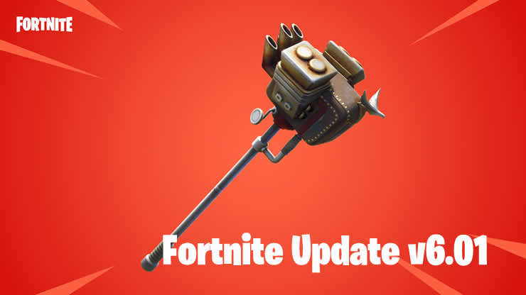 Fortnite update 6.01