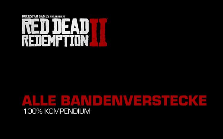 Red Dead Redemption 2 – Alle Bandenverstecke Fundorte
