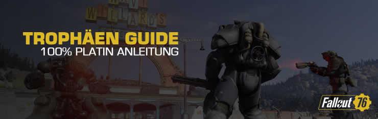 Trophäen Anleitung Fallout 76