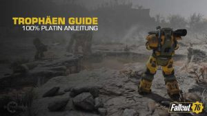Fallout 76 Trophy Guide