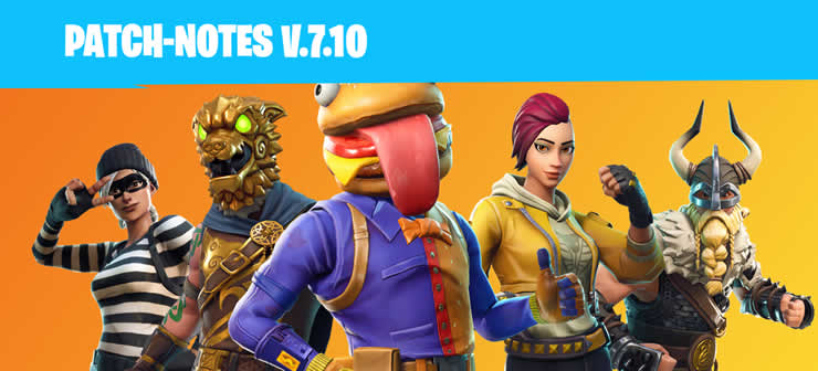 fortnite update 7.10