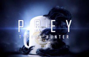 Prey Typhon Hunter Trophies