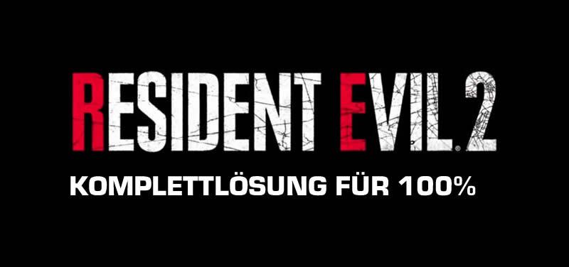 Resident Evil 2 Komplettlösung