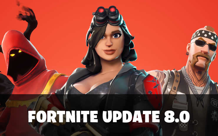 Fortnite Update 8.0 veröffentlicht – Patch Notes 2.05