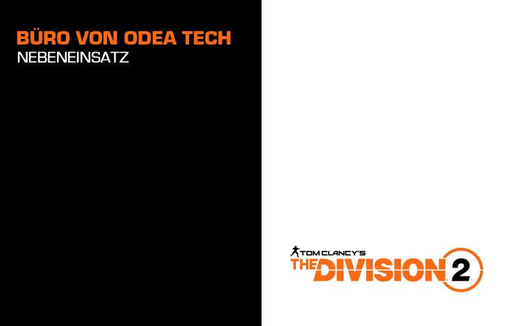 The Division 2: Büro von Odea Tech – Nebeneinsatz