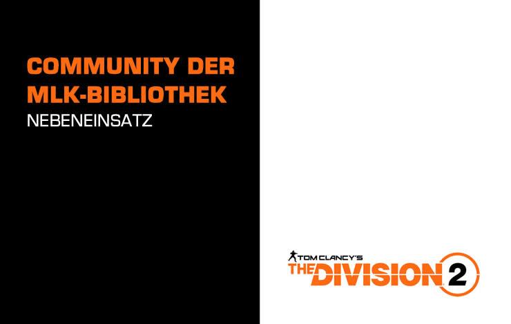 The Division 2: Community der MLK-Bibliothek – Nebeneinsatz Guide