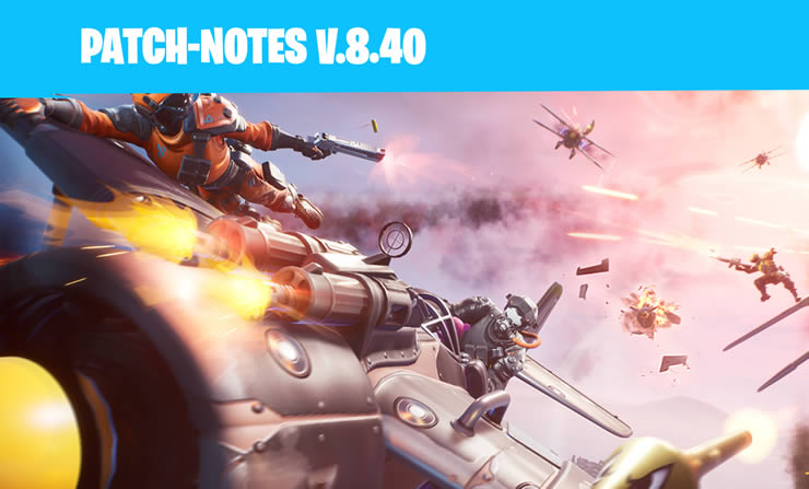 Fortnite Update 8.40 – Patch Notes 2.15 veröf …