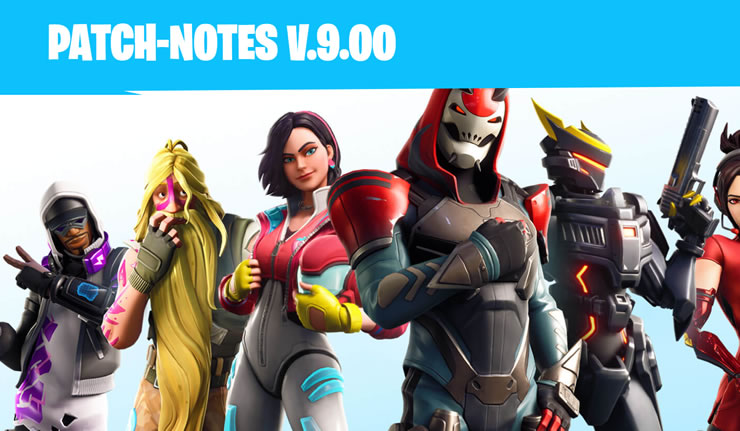 Fortnite Update 9 Patch Notes