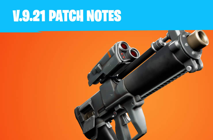 Fortnite Update 9.21 Patch Notes 2.25