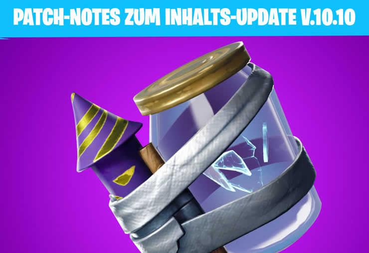 Fortnite Inhaltes-Update 10.10 Patch Notes – 20. August