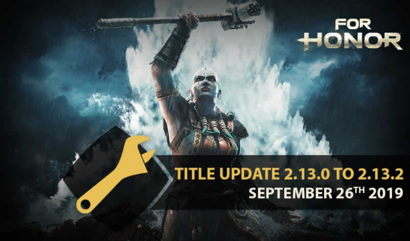 For Honor Update Patch Notes 2.13.2 am 26. September