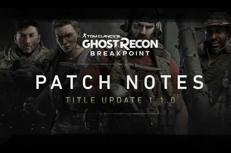 Ghost Recon Breakpoint Patch Notes 1.06 – Title Update 1.1.0