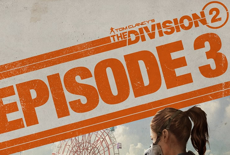 division 2 episode 3 patch notes