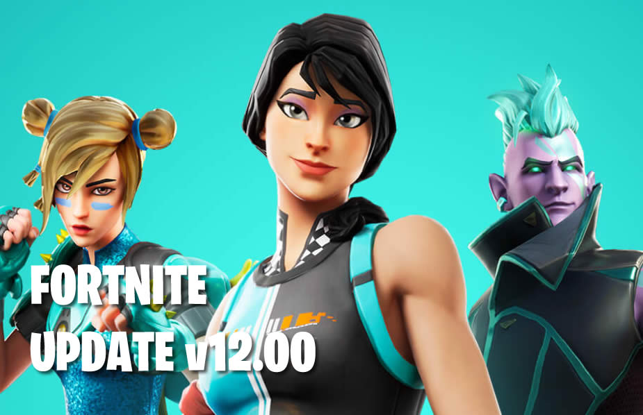 Fortnite Update 12 Patch Notes