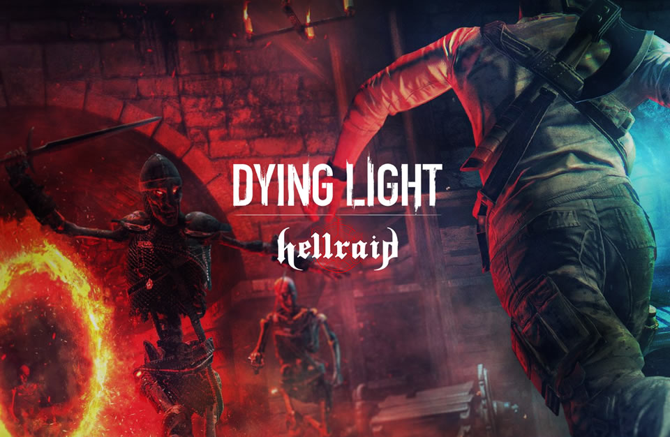 Dying Light Hellraid DLC Update