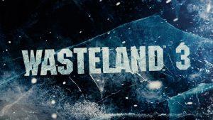 Wasteland 3 Update 1.02