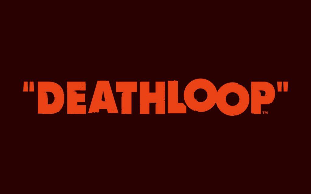 Deathloop News und Release