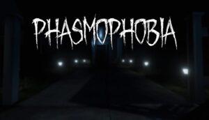 Phasmophobia Update