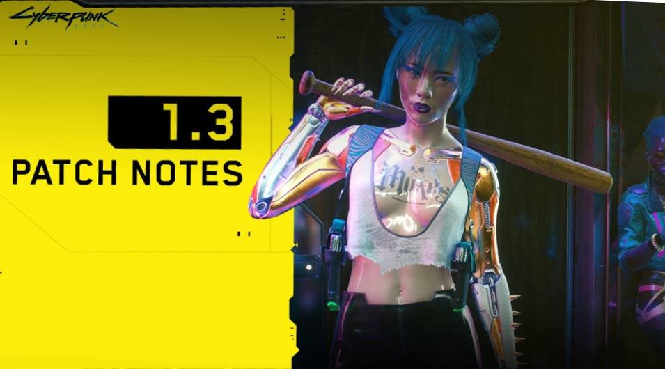 Cyberpunk 2077 Patch 1.3