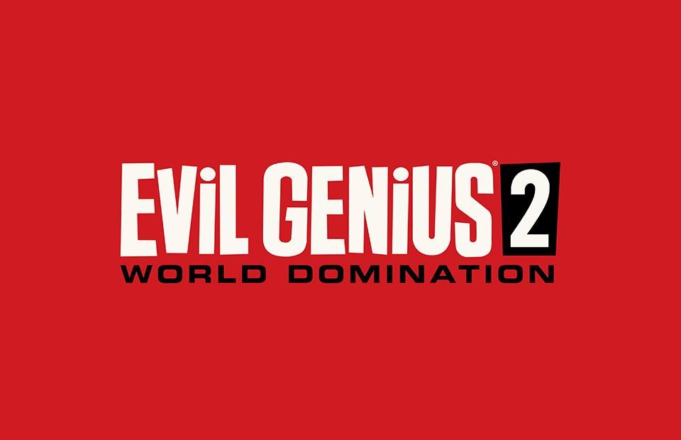 Evil Genius 2 Enthüllung