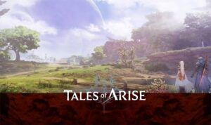 Tales of Arise News