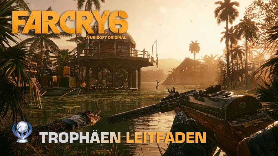 Far Cry 6 Trophäen Leitfaden Guide
